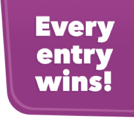 Every entry wins!