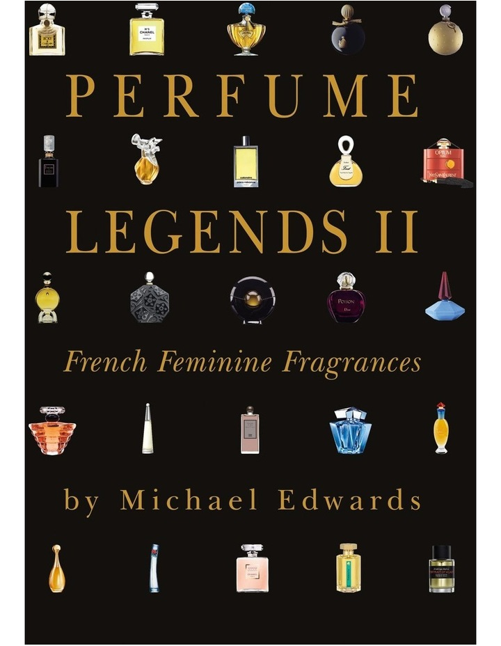 Fragrances Of The World Perfume Legends Book II image 1