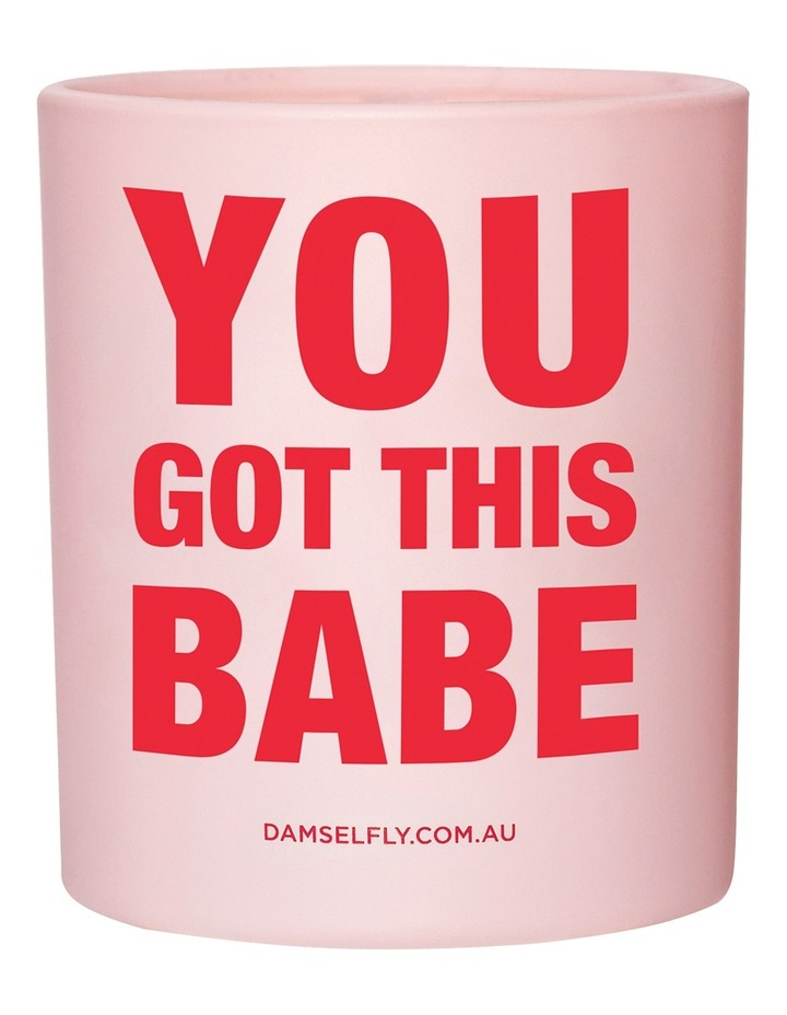 You Got This Babe Candle 300g image 1