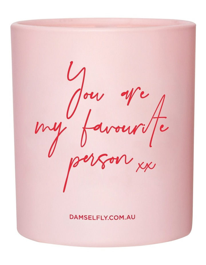 You Are My Favourite Person Candle 300g image 1