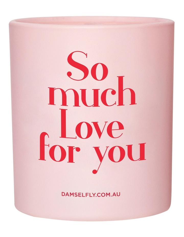 So Much Love For You Candle 300g image 1