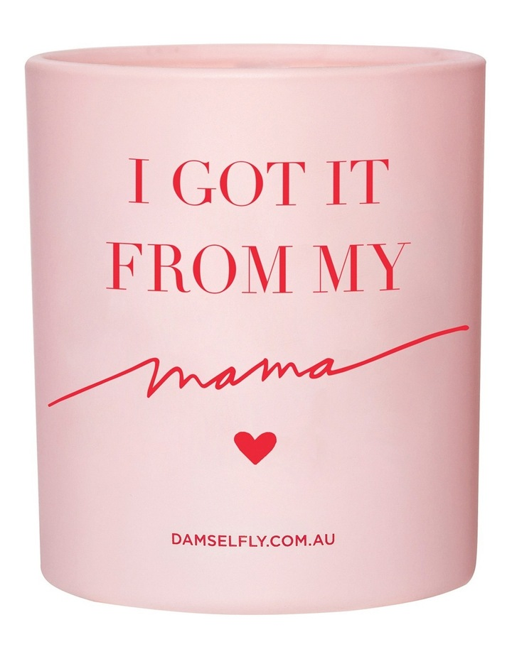 I Got It From My Mama Candle 300g image 1