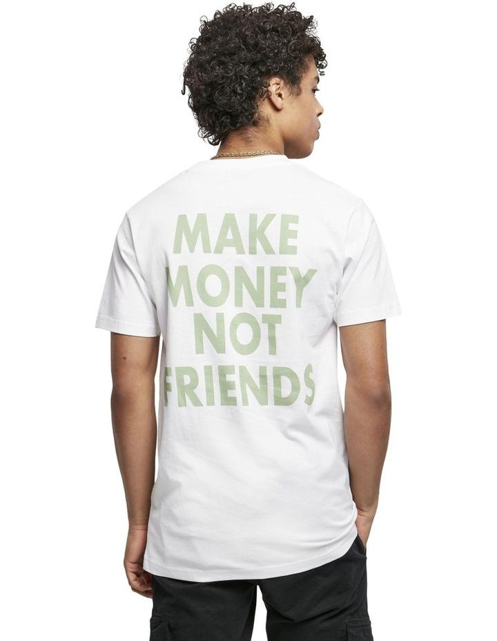 Make Money Not Friends Tee image 4