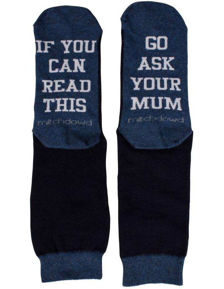 Ask Your Mum Slogan Sock image 1