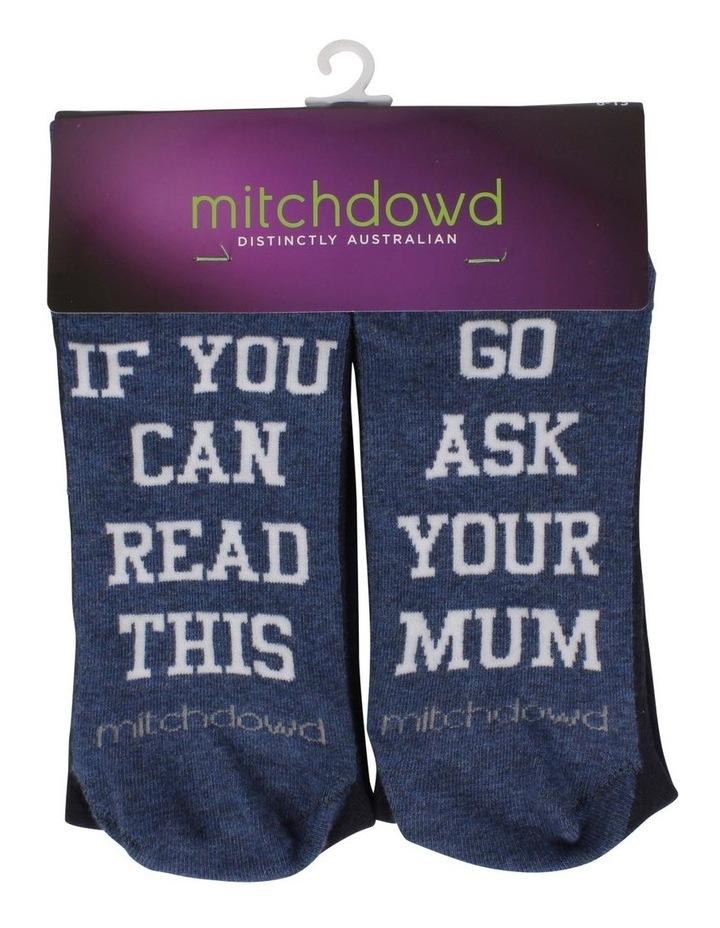 Ask Your Mum Slogan Sock image 2