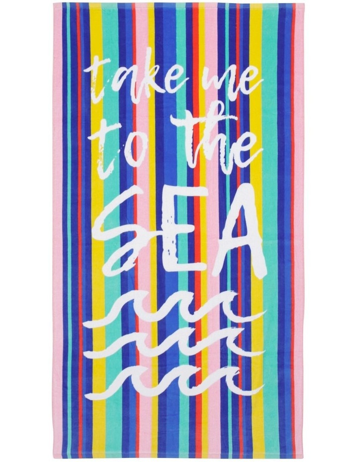 Harbour Take Me To The Sea Beach Towel image 1