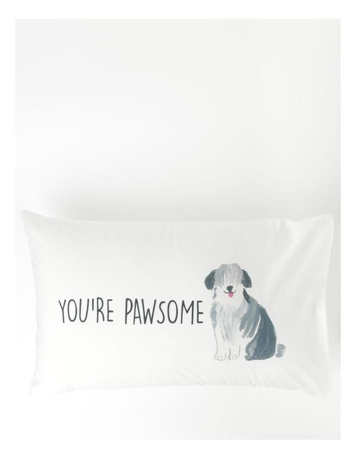 You're Pawsome Pillowcase in Multicolour image 1