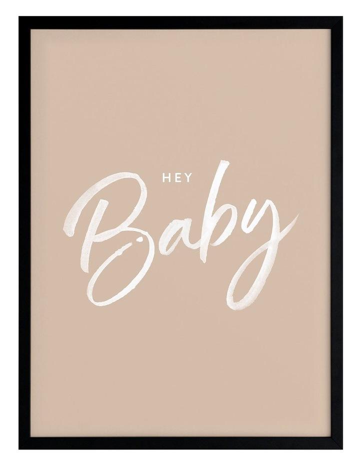 Hey Baby Print Black Frame image 1