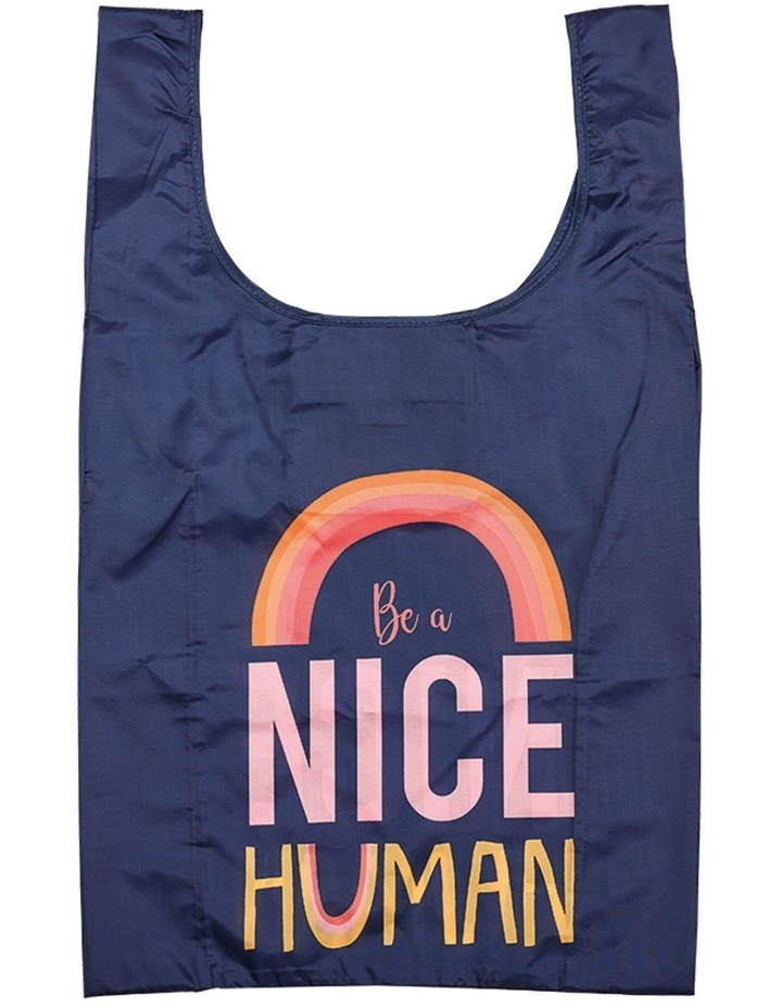 Eco Recycled PET Be A Nice Human Shopping Bag image 1