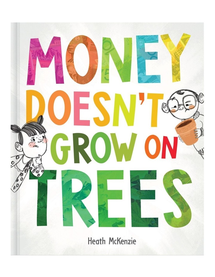 Money Doesn't grow on Trees image 1