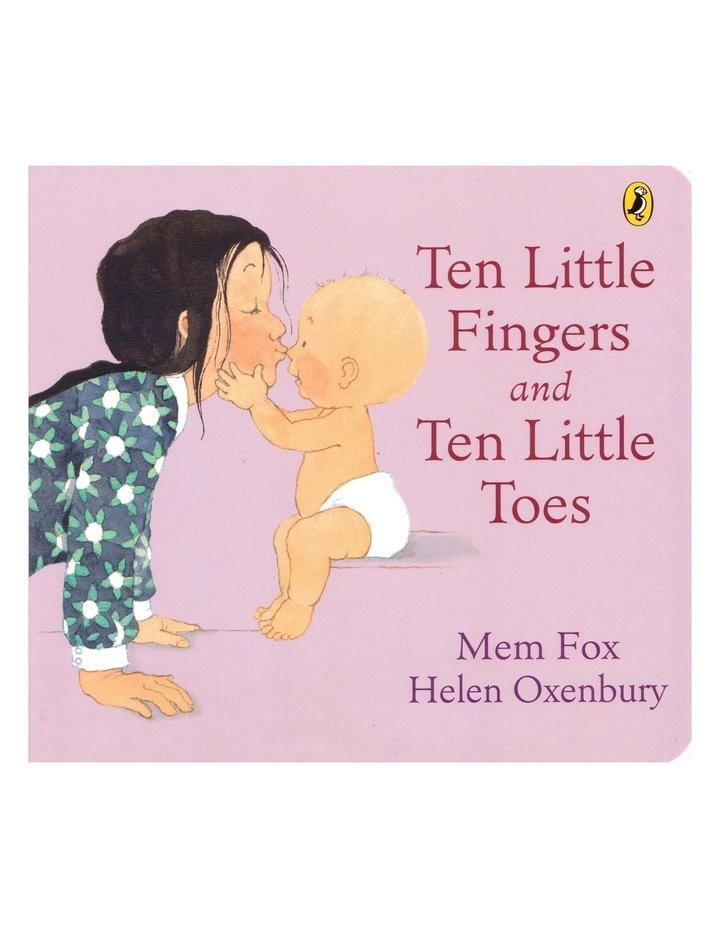 Ten Little Fingers and Ten Little Toes by Mem Fox & Helen Oxenbury (hardback) image 1