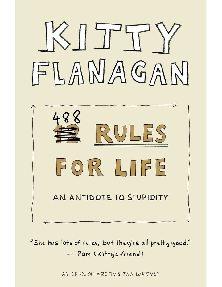Kitty Flanagan's 488 Rules for Life image 1