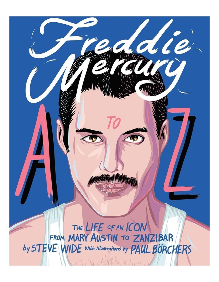 Freddie Mercury A to Z image 1