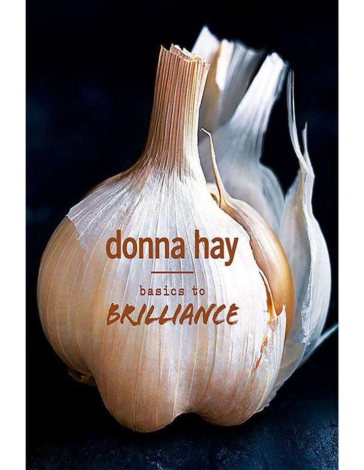 Basics to Brilliance by Donna Hay (hardback) image 1