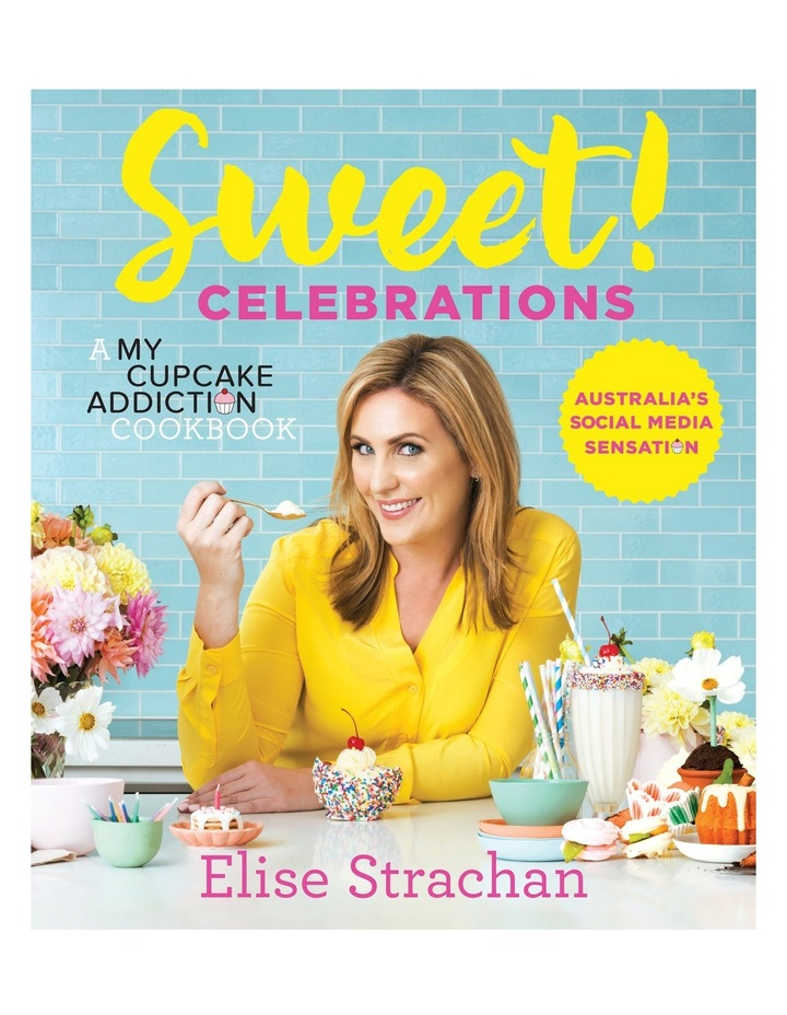 Sweet! Celebrations by Elise Strachan image 1