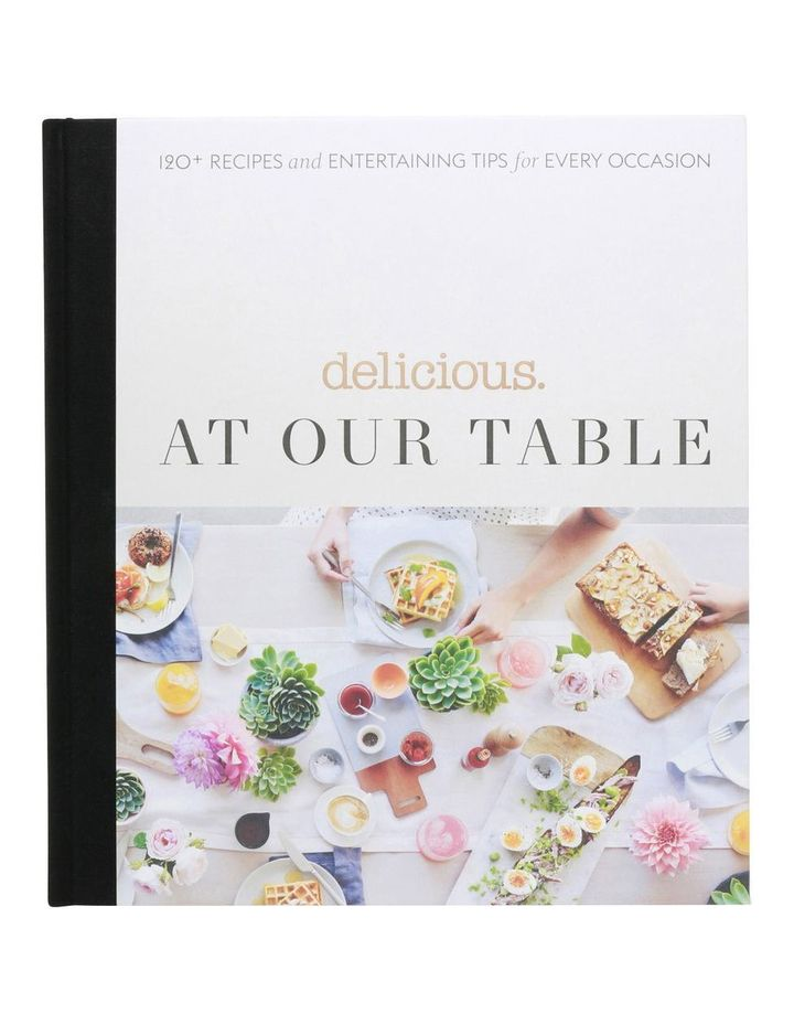 At Our Table by delicious magazine (hardback) image 1