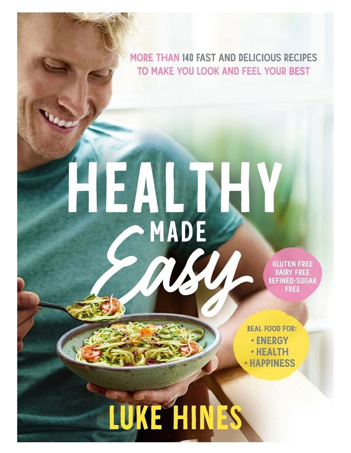 Healthy Made Easy by Luke Hines (paperback) image 1