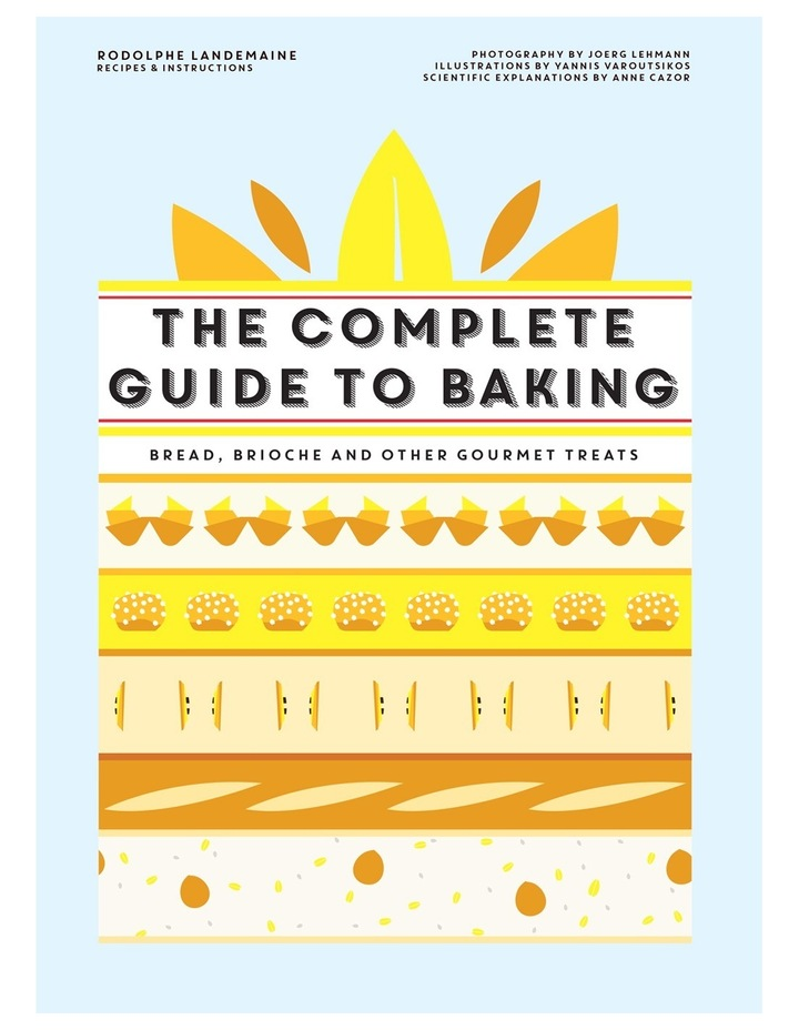 Complete Guide to Baking by Rodolphe Landemaine (Hardback) image 1