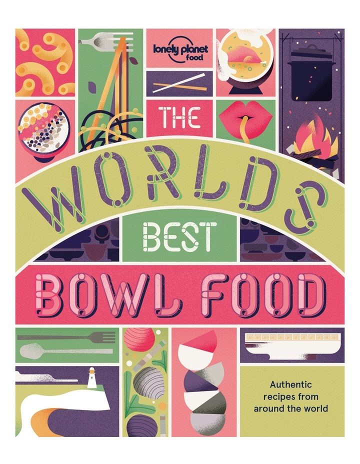 The World's Best Bowl Food by Lonely Planet (paperback) image 1