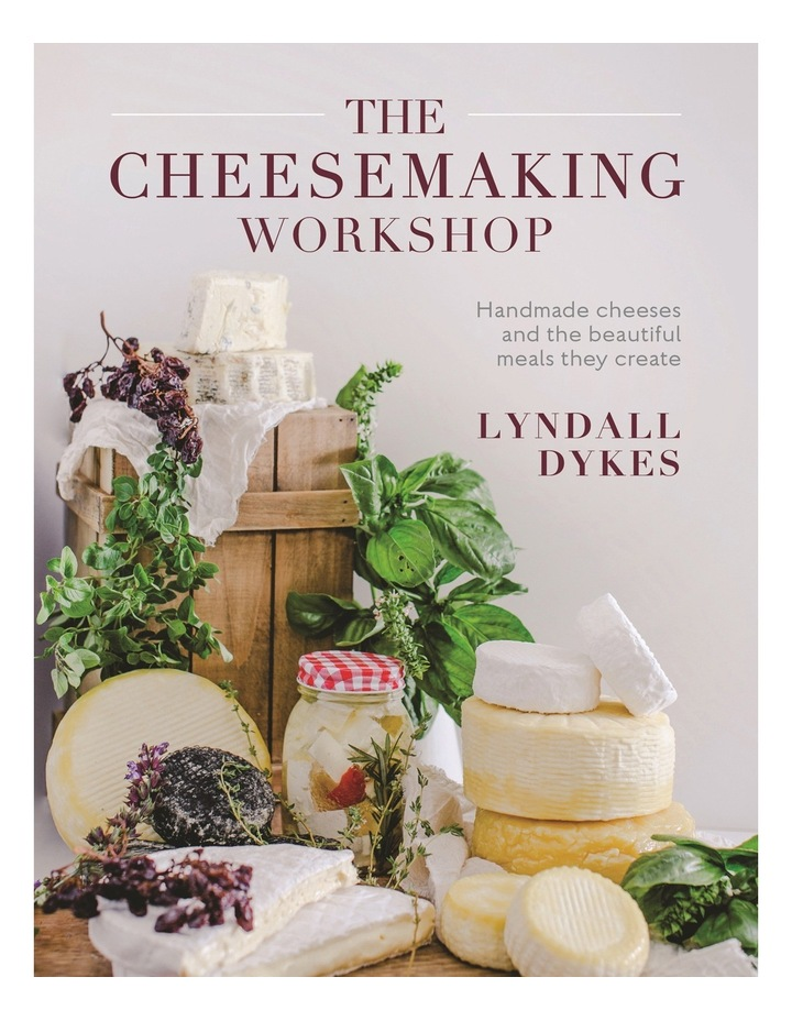 The Cheesemaking Workshop by Lyndall Dykes (Paperback) image 1
