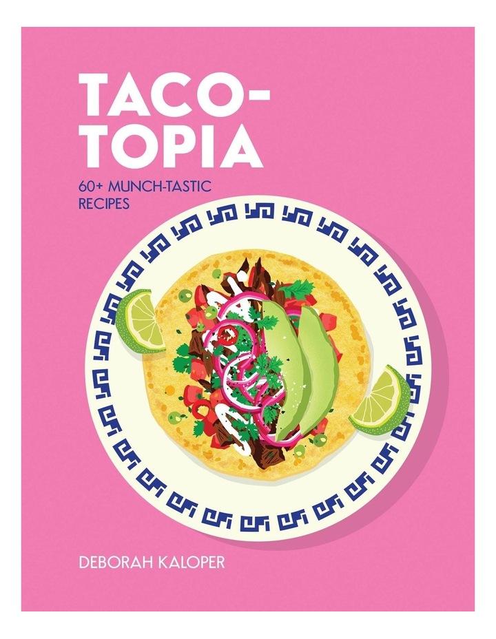 Taco-topia image 1