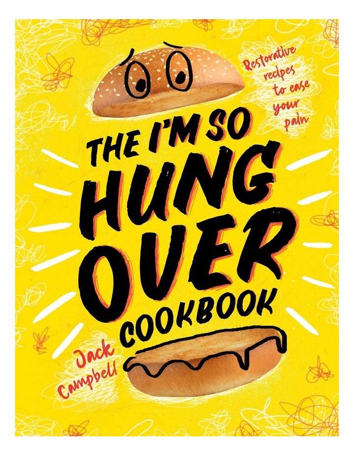The I'm So Hung Over Cookbook image 1