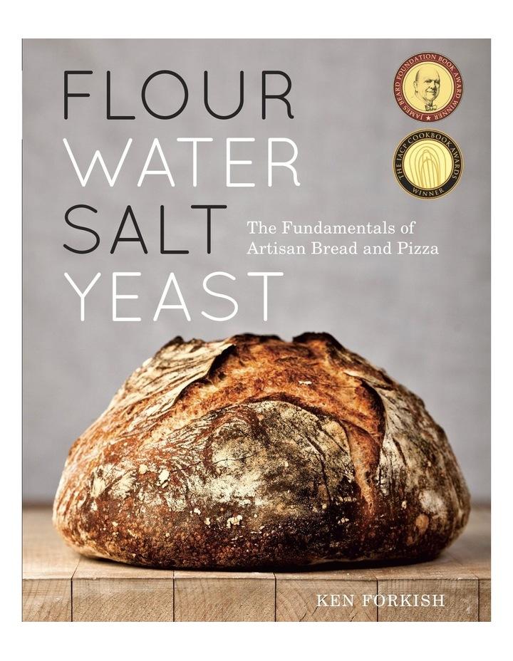 Flour, Water, Salt, Yeast (Hardback) image 1
