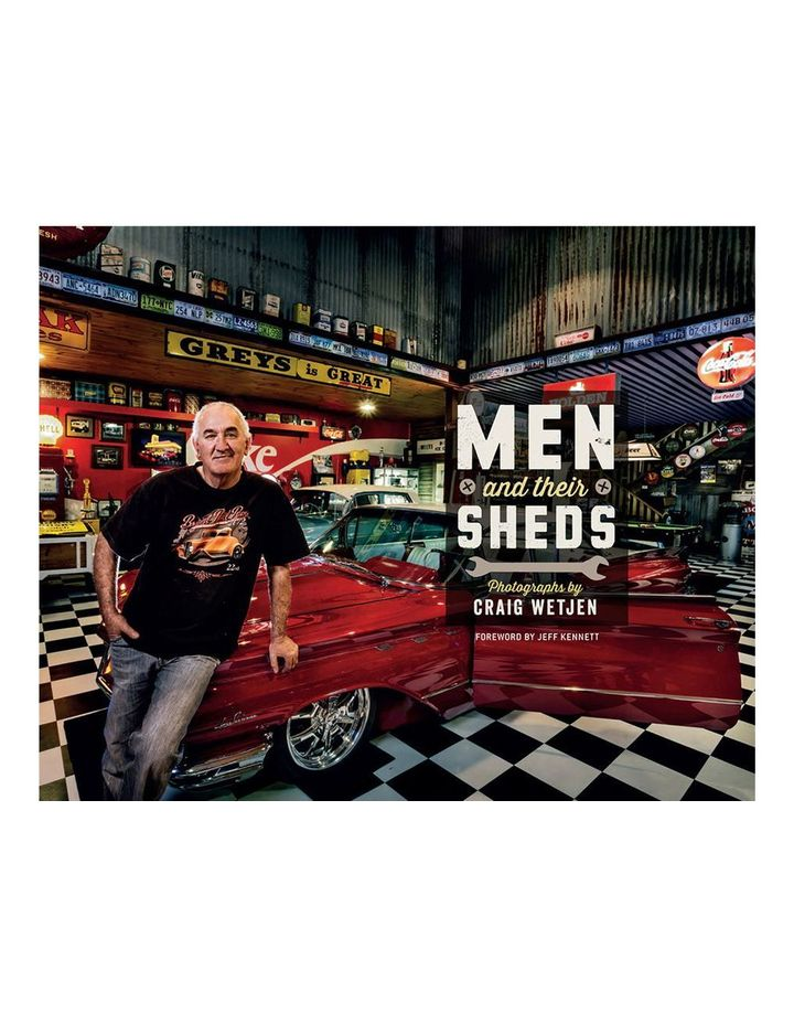 Men and their Sheds photography by Craig Wetjen (hardback) image 1