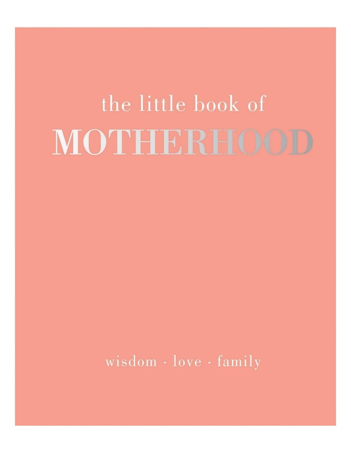 The Little Book of Motherhood image 1