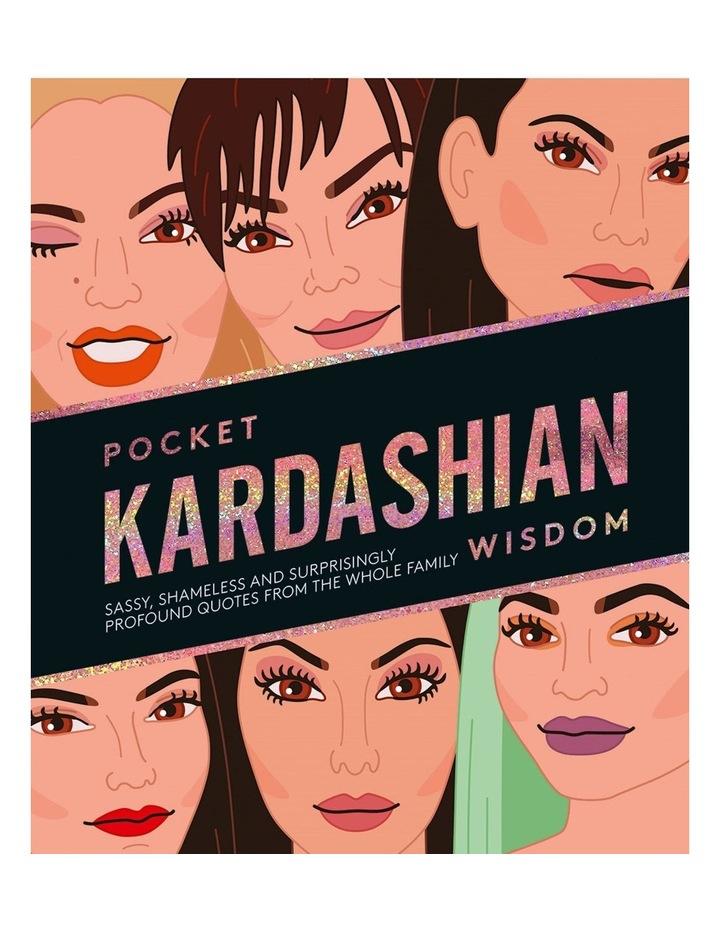 Pocket Kardashian Wisdom image 1