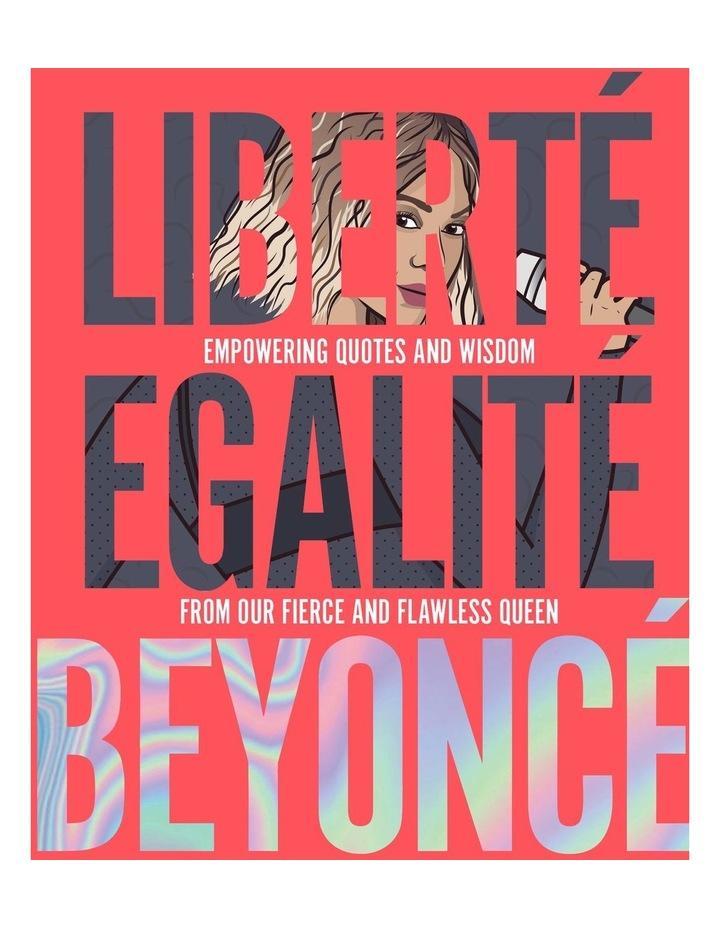 Liberte Egalite Beyonce image 1