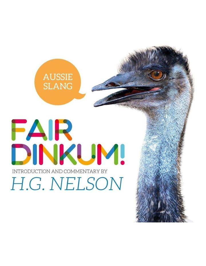 Fair Dinkum! Aussie Slang (Paperback) image 1
