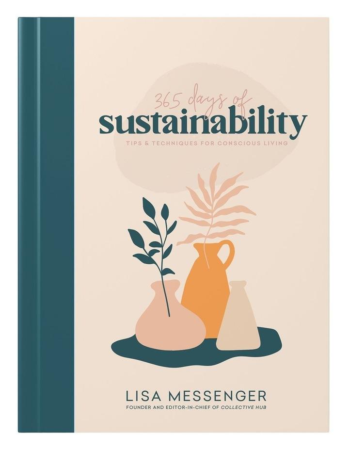 365 Days Of Sustainability (Hardback) image 1