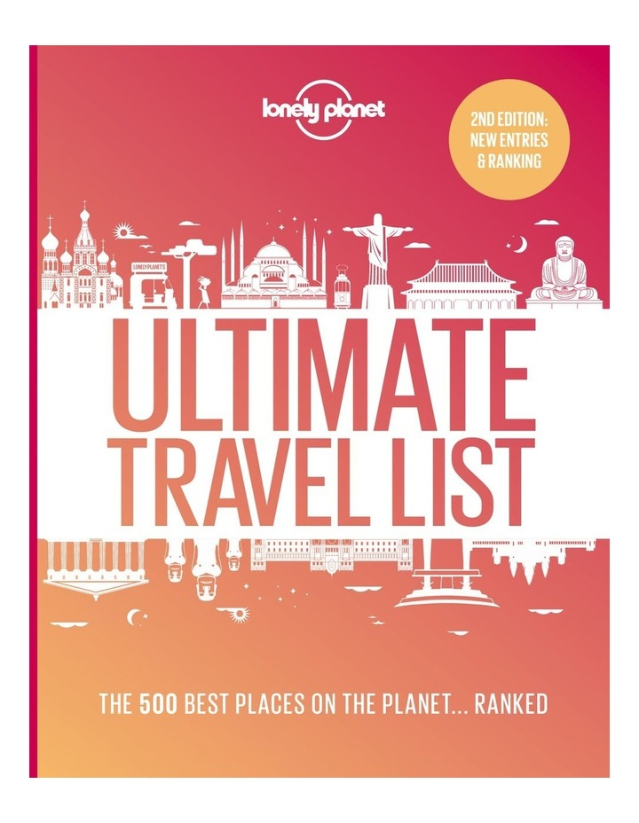Lonely Planet's Ultimate Travel List 2Nd Edition (Hardback) image 1