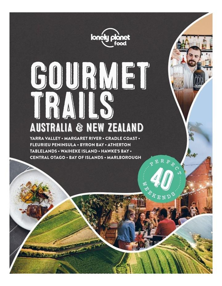 Gourmet Trails Australia And New Zealand (Hardback) image 1