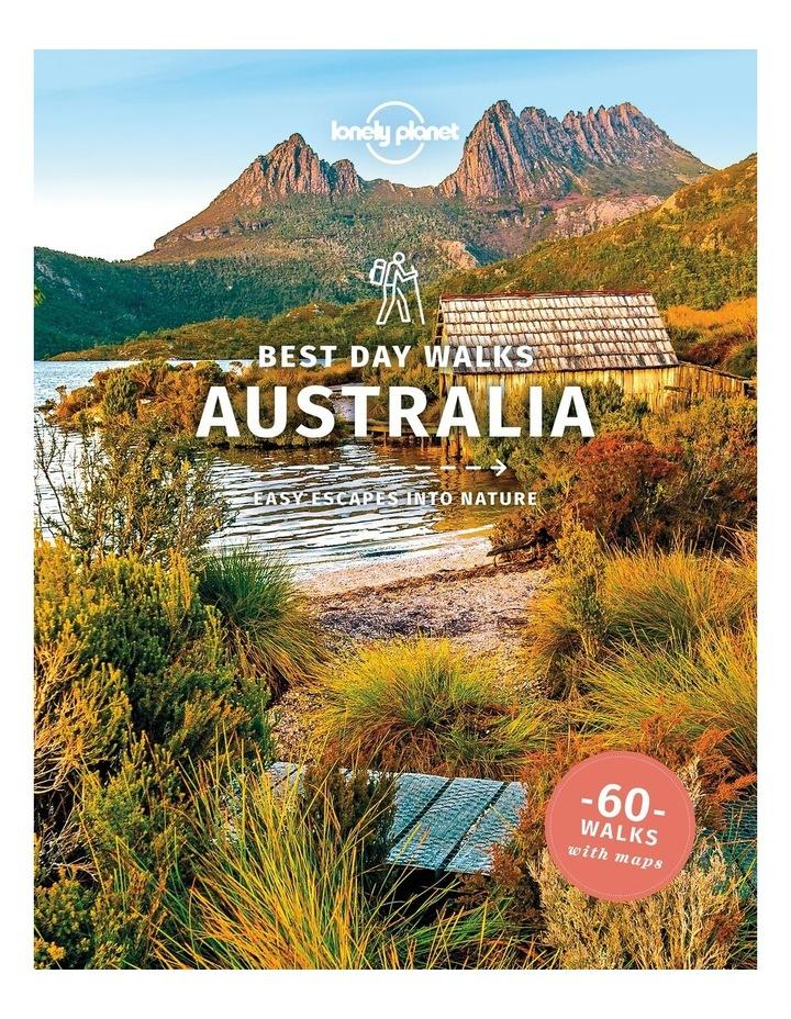 Lonely Planet: Best Day Walks  Australia (Paperback) image 1