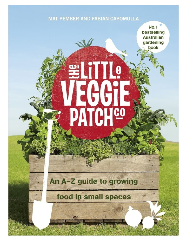 The Little Veggie Patch Co: An A-Z Guide To Growing Food In Small Spaces (Paperback) image 1