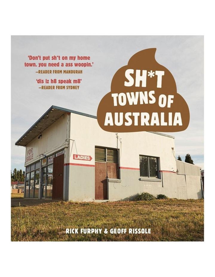 Sh*T Towns Of Australia image 1