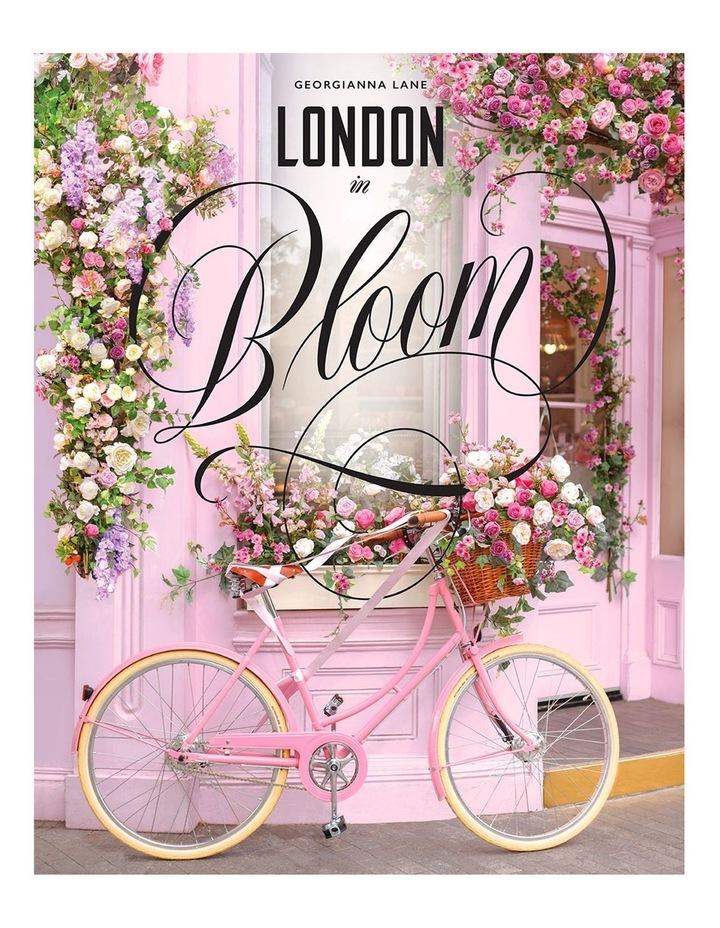 London In Bloom (Hardback) image 1