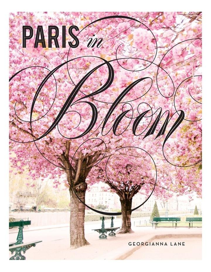 Paris In Bloom (Hardback) image 1