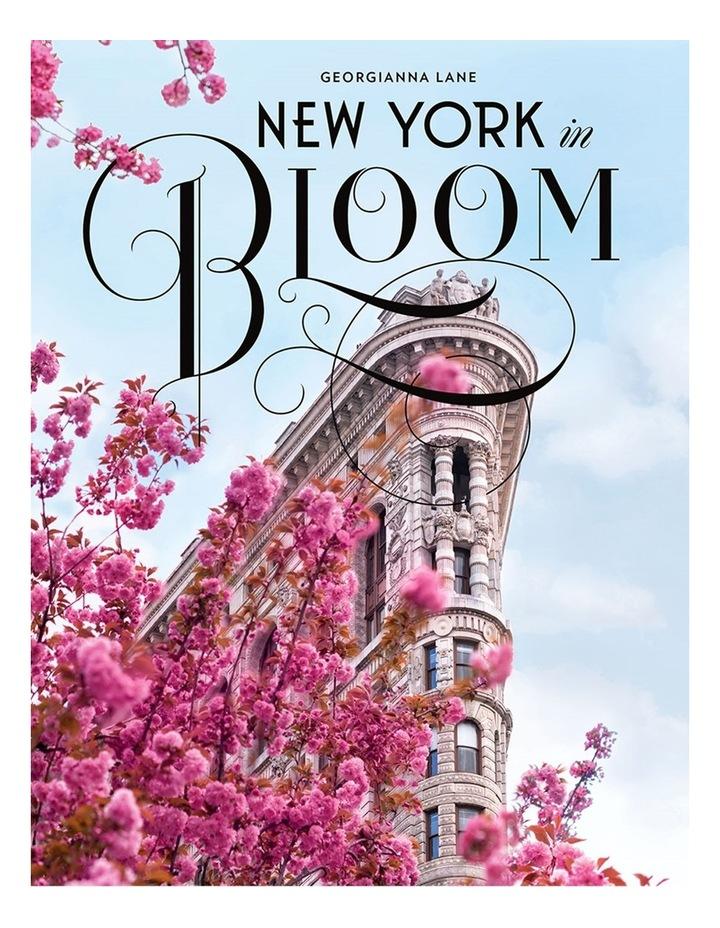 New York In Bloom (Hardback) image 1