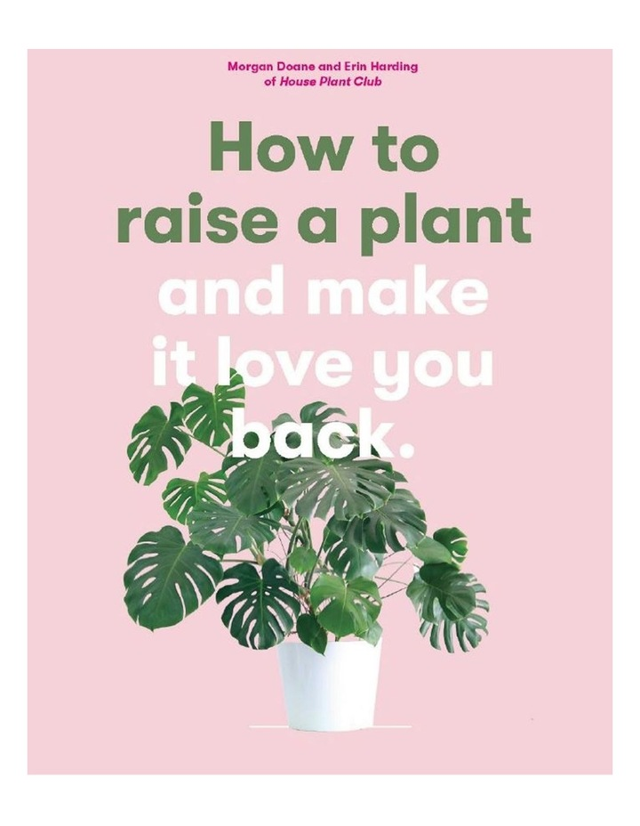 How To Raise A Plant (Hardback) image 1