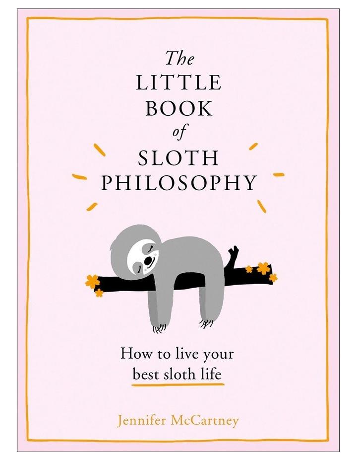 Little Book of Sloth Philosophy (Hardback) image 1