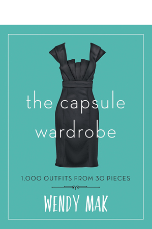 - The Capsule Wardrobe: 1000 Outfits from 30 Pieces by Wendy Mak (paperback)
