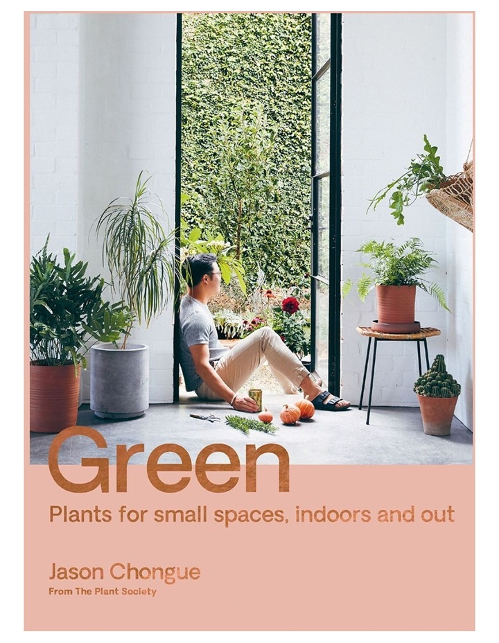 Green: The Plant Society Guide To Gardens In Small Spaces image 1