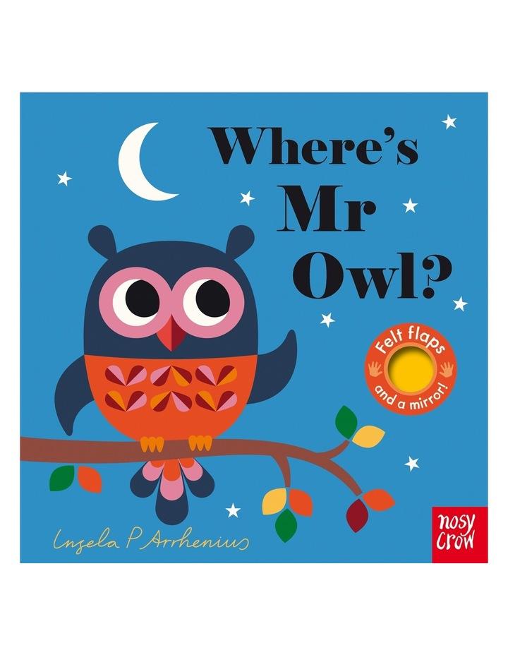 Where's Mr Owl by Ingela Arrhenius (board book) image 1