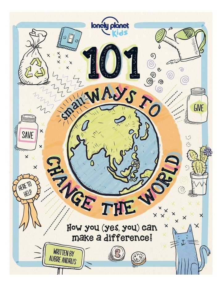 101 Small Ways to Change the World image 1