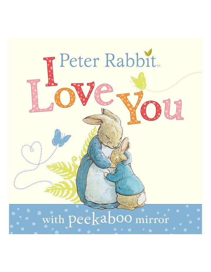 Peter Rabbit: I Love You (Board Book) image 1