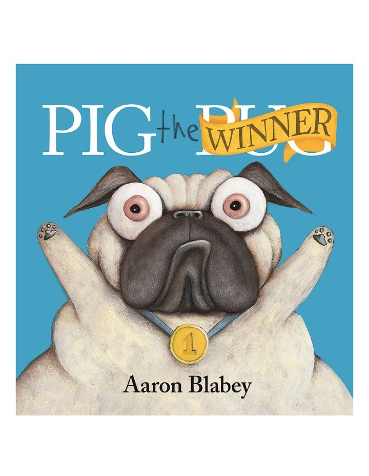 Pig the Winner by Aaron Blabey (Hardback) image 1