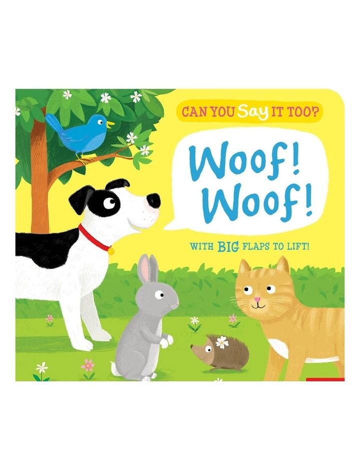 Woof Woof: Can You Say It Too? (Board Book) image 1